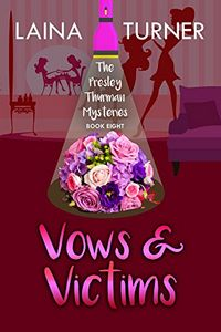 Vows & Victims by Laina Turner