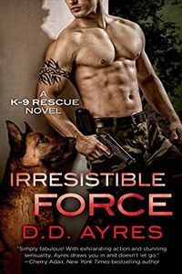 Irresistible Force by D. D. Ayers