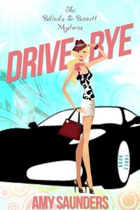 Drive-Bye by Amy Saunders