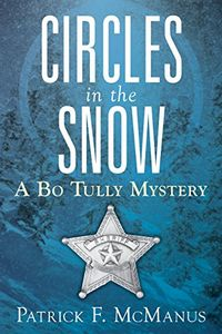 Circles in the Snow by Patrick F. McManus