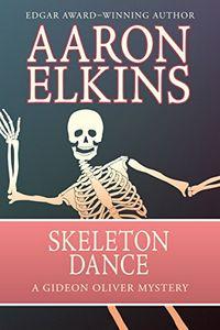 Skeleton Dance by Aaron Elkins