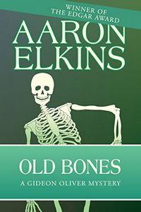 Old Bones by Aaron Elkins