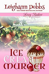 Ice Cream Murder by Leighann Dobbs
