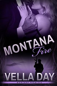 Montana Fire by Vella Day