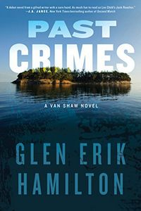 Past Crimes by Glen Erik Hamilton