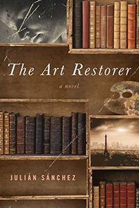 The Art Restorer by Julian Sanchez