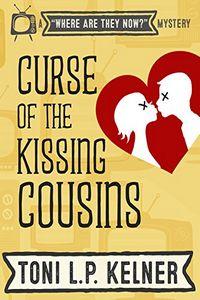 Curse of the Killing Cousins by Toni L. P. Kelner