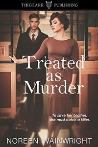 Treated as Murder by Noreen Wainwright