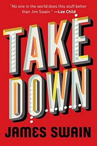 Take Down by James Swain
