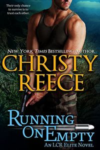 Running on Empty by Christy Reece