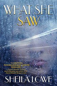 What She Saw by Sheila Lowe