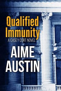 Qualified Immunity by Aime Austin