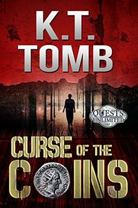Curse of the Coins by K. T. Tomb