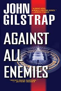 Against All Enemies by John Gilstrap