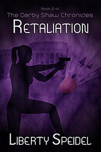 Retaliation by Liberty Speidel