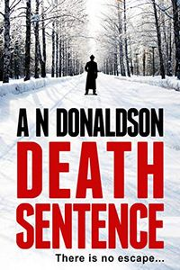 Death Sentence by A. N. Donaldson