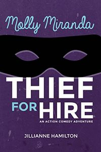 Thief for Hire by Jillianne Hamilton