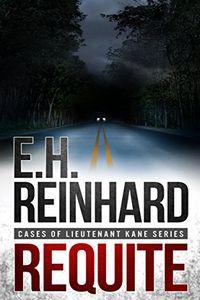 Requite by E. H. Reinhard