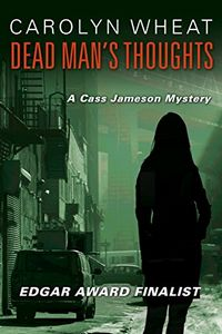 Dead Man's Thoughts by Carolyn Wheat