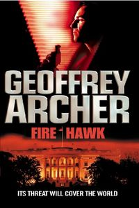Fire Hawk by Geoffrey Archer