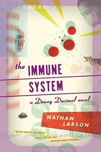The Immune System by Nathan Larson