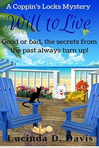 Will to Live by Lucinda D. Davis