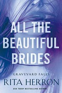 All the Beautiful Brides by Rita Herron