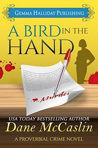 A Bird in the Hand by Dane McCaslin