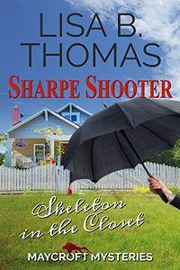 Sharpe Shooter by Lisa B. Thomas