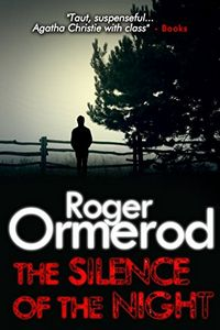 The Silence of the Night by Roger Ormerod