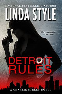 Detroit Rules by Linda Style