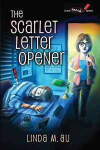 The Scarlet Letter Opener by Linda M. Au