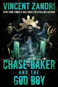 Chase Baker and the God Boy by Vincent Zandri