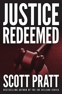 Justice Redeemed by Scott Pratt