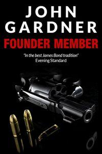 Founder Member by John Gardner