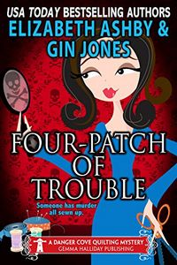 Four-Patch of Trouble by Elizabeth Ashby & Gin Jones