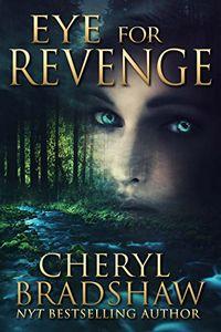 Eye for Revenge by Cheryl Bradshaw