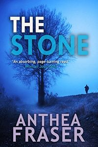 The Stone by Anthea Fraser