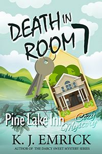 Death in Room 7 by K. J. Emrick