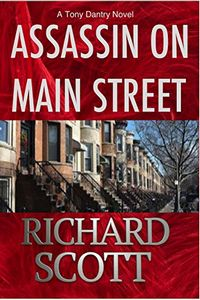 Assassin on Main Street by Richard Scott