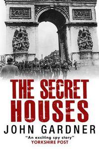 The Secret Houses by John Gardner