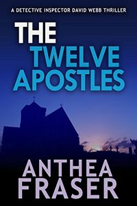 The Twelve Apostles by Anthea Fraser
