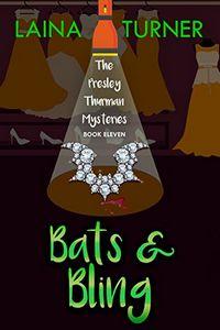 Bats & Bling by Laina Turner