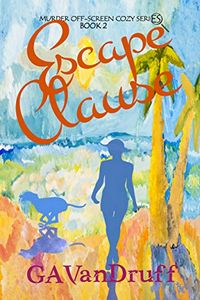 Escape Clause by G. A. VanDruff