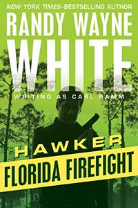 Florida Firefight by Randy Wayne White