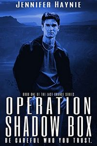 Operation Shadow Box by Jennifer Haynie