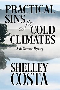 Practical Sins for Cold Climates by Shelley Costa