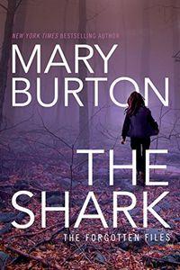 The Shark by Mary Burton