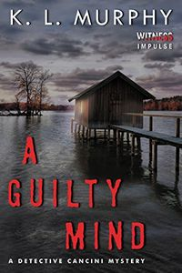 A Guilty Mind by K. L. Murphy