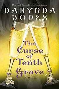 The Curse of the Tenth Grave by Darynda Jones